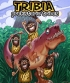 Tribia Prehistoric Tribes