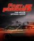 Filmul Furios si iute… in viteza a cincea: jocul oficial