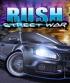 RUSH Street Wars