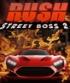 Rush - Street Boss 2