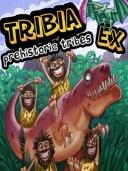 Tribia EX - Prehistoric Tribes